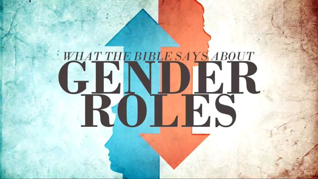 Title Slide for What the Bible Says About Gender Roles